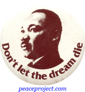 B033 - Don't Let the Dream Die -Martin Luther King, Jr.- Button