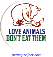 B062 - Love Animals Don't Eat Them - Button