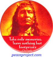 Take Only Memories, Leave Nothing But Footprints - Chief Seattle - Button