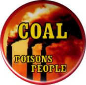 B1209 - Coal Poisons People - Button