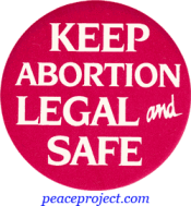 B216 - Keep Abortion Legal And Safe - Button