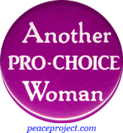 B218 - Another Pro-Choice Woman - Button