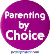 B219 - Parenting By Choice - Button