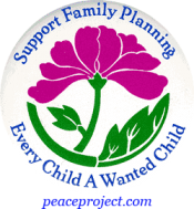 B223 - Support Family Planning, Every Child A Wanted Child - Button