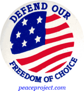 B282 - Defend Our Freedom Of Choice - Button