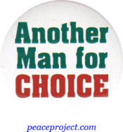 B354 - Another Man For Choice - Button