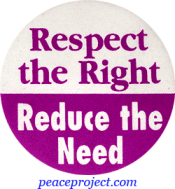B394 - Respect The Right, Reduce The Need - Button