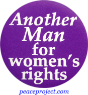 B399 - Another Man For Women's Rights - Button
