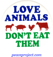 B462 - Love Animals Don't Eat Them - Button