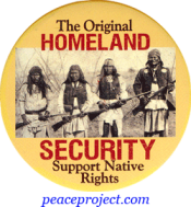 The Original Homeland Security - Support Native Rights