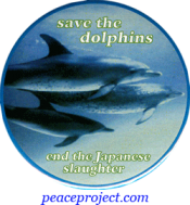 Save The Dolphins - End The Japanese Slaughter - Button