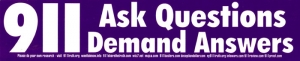 S441 - 911 Ask Questions, Demand Answers - Full-Size Sticker