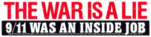 S481 - The War is a Lie: 9/11 Was an Inside Job - Bumper Sticker