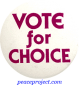 B380 - Vote For Choice - Button