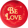 B1132 - Be Love - Button