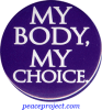 B355 - My Body My Choice - Button
