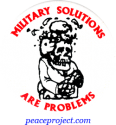 B167 - Military Solutions Are Problems - Button