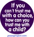 B393 - If You Cant Trust Me With A Choice... - Button