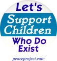 B495 - Let's Support Children Who Do Exist - Button
