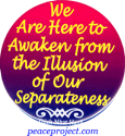 We Are Here To Awaken - Thich Nhat Hanh - Button