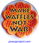 Make Waffles Not War - Button