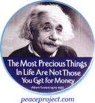 The Most Precious Things In Life Are Not... - Albert Einstein - Button