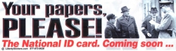 Your Papers, Please! The National ID Card. Coming Soon... - Digital Sticker