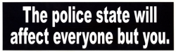 LS24 - The Police State Will Affect Everyone But You - Digital Sticker
