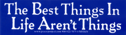 MS163 - The Best Things in Life Aren't Things - Mini-Sticker