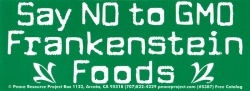 S387 - Say No To GMO Frankenstein Foods - Bumper Sticker