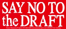 S429 - Say No To The Draft - Bumper Sticker