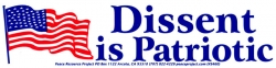 S460 - Dissent is Patriotic - Bumper Sticker