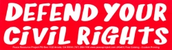 S461 - Defend Your Civil Rights - Bumper Sticker