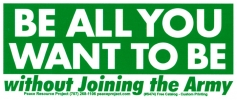 S474 - Be All You Can Be Without Joining The Army - Bumper Sticker