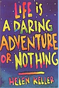 Life is a Daring Adventure or Nothing - Helen Keller - Postcard