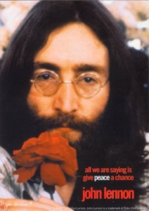 All We Are Saying Is Give Peace A Chance -John Lennon - Postcard