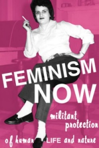 Feminism Now - Militant Protection of Human Life and Nature - Postcard