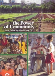 The Power of Community: How Cuba Survived Peak Oil DVD