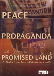 Peace, Propaganda & the Promised Land DVD