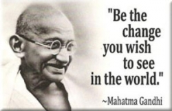 Be The Change You Wish to See in the World - Mahatma Gandhi - Rectangular Magnet