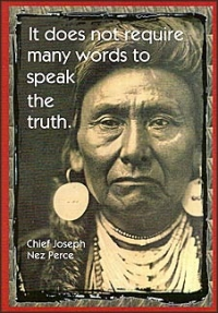 It Does Not Require Many Words to Speak the Truth - Chief Joseph - Postcard