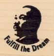 Fulfill the Dream - Rubber Stamp